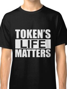 South Park Tokens Life Matters Classic T-Shirt