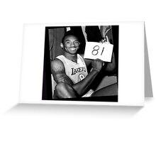 Kobe Bryant - 81 points Greeting Card