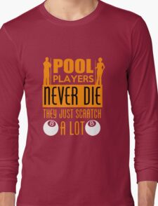 Pull Player Never Die Long Sleeve T-Shirt