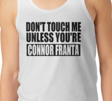 don't touch- CF Tank Top