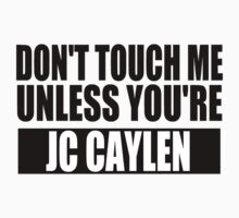 don't touch - JCC by paynemyheart2