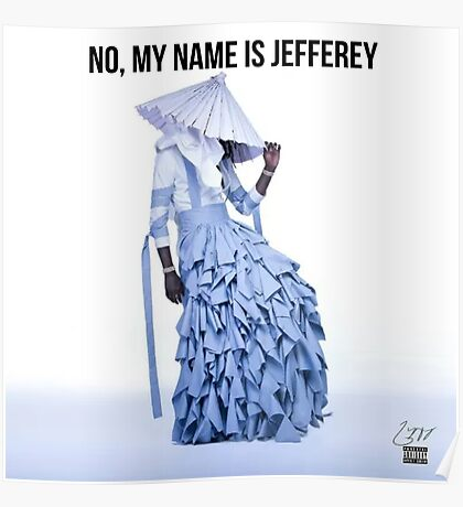 No, My Name is Jefferey Poster