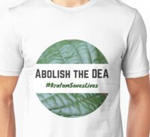 Abolish the DEA - #KratomSavesLives Unisex T-Shirt