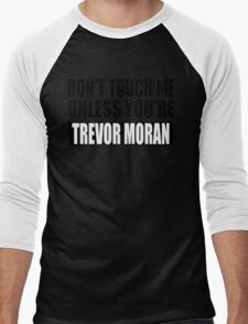 don't touch - TM Men's Baseball ¾ T-Shirt