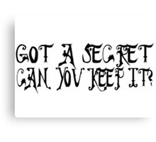 Pretty Little Liars TV Serie Quotes Secret Canvas Print