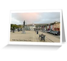 Wolfe Tone Square Bantry, Cork Greeting Card