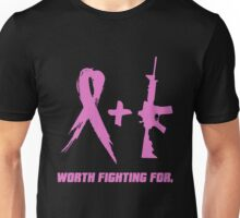 WORTH FIGHTING FOR BREAST CANCER SHIRT Unisex T-Shirt