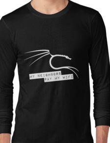 My Neighbors Pay My WiFi - Kali Linux Long Sleeve T-Shirt