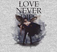Love Never Dies by aranelb