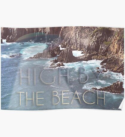 High By The Beach  Poster
