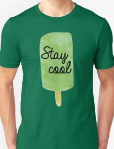 Stay cool Unisex T-Shirt