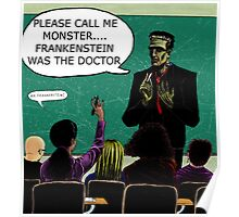 Frankenstein Was The Doctor Poster