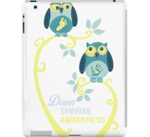 DOWN SYNDROM AWARENESS SHIRT iPad Case/Skin