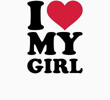I love heart my girl Unisex T-Shirt
