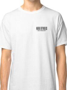 Maria Reynolds  Classic T-Shirt