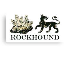 Rockhound Canvas Print