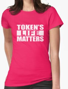 South Park - Token's Life Matters Womens Fitted T-Shirt