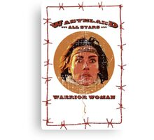 WAS - Warrior Woman Canvas Print