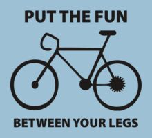 Put The Fun Between Your Legs by DesignFactoryD