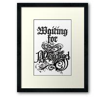 Waiting for Mordred Framed Print