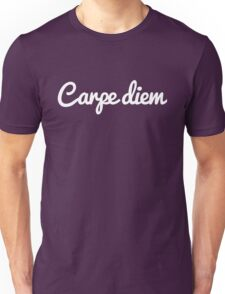 Carpe Diem Quote Unisex T-Shirt