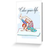 yoga girl - color your life  Greeting Card