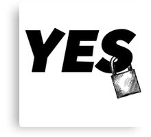 Yes! Yes! Yes! It's the Yes Lock! Canvas Print