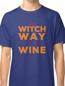 'Witch Way to the Wine' Funny Halloween Party Costume Classic T-Shirt
