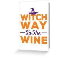 'Witch Way to the Wine' Funny Halloween Party Costume Greeting Card