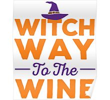 'Witch Way to the Wine' Funny Halloween Party Costume Poster