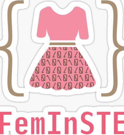 Dressed to Code - Femmes in S.T.E.M. Sticker