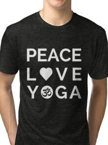 Peace Love Yoga - Yoga Quotes Tri-blend T-Shirt
