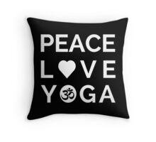Peace Love Yoga - Yoga Quotes Throw Pillow