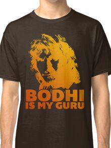 Bodhi Is My Guru Classic T-Shirt