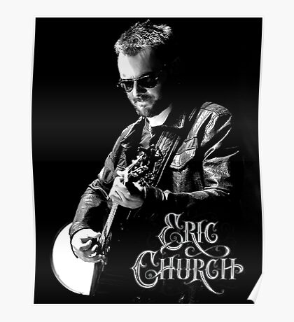 eric church live concert Poster