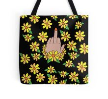 Daisies and a Bouquet of FU too Tote Bag