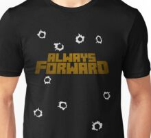 Always Forward -Pop Unisex T-Shirt