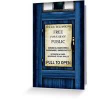 Free For Use Of Public - Tardis Door Sign - (please see notes) Greeting Card