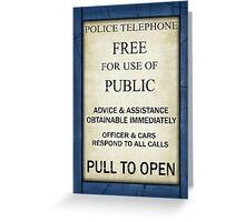 Free For Use Of Public - Tardis Door Sign, (please see notes) Greeting Card