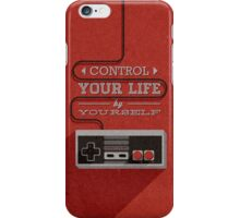 Control your life by yourself iPhone Case/Skin