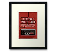 Control your life by yourself Framed Print