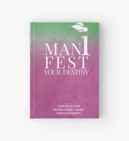 MANIFEST YOUR DESTINY FOR WOMEN Hardcover Journal