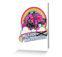 My Little Dreadnought Greeting Card