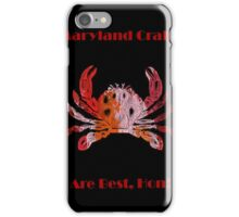 Baltimore Photography, Wall Art Print, Fine Art Photography - Maryland Crabs are Best, Hon iPhone Case/Skin