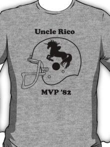 Uncle Rico MVP T-Shirt