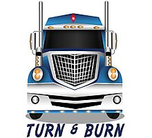 Turn and Burn - Full Color Truck Photographic Print