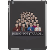 Being Joe Carroll iPad Case/Skin