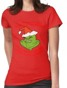Grinch Funny Womens Fitted T-Shirt
