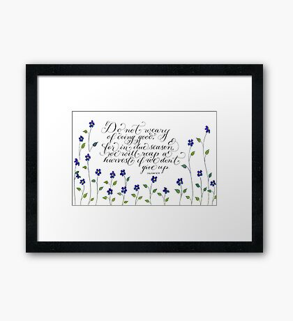 Don't give up inspirational verse Framed Print