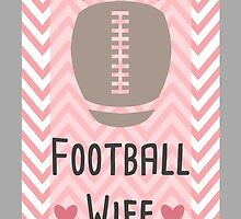 Football Wife by kmacneil91